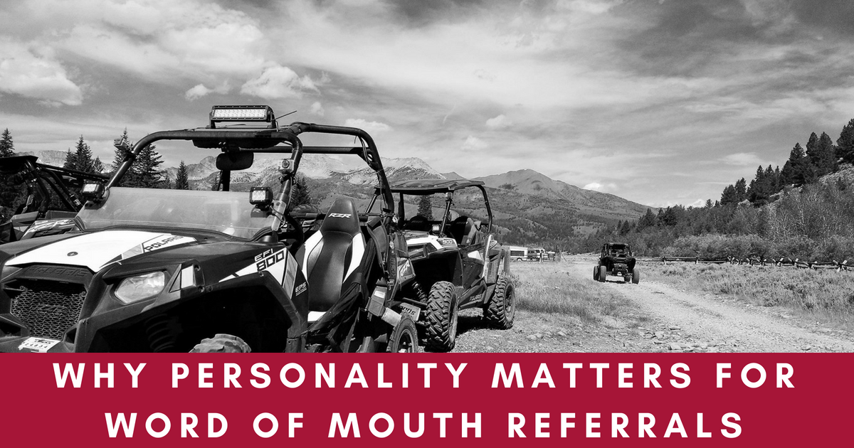 Why Personality Matters for Word of Mouth Referrals