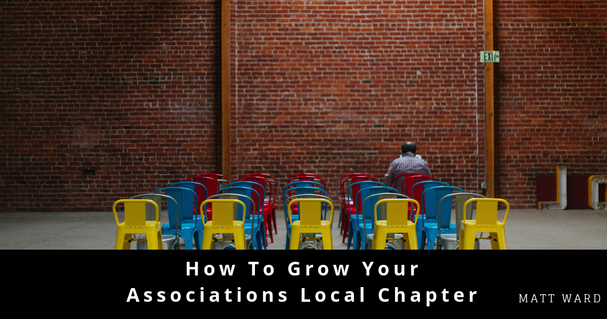How to Grow Your Associations Local Chapter