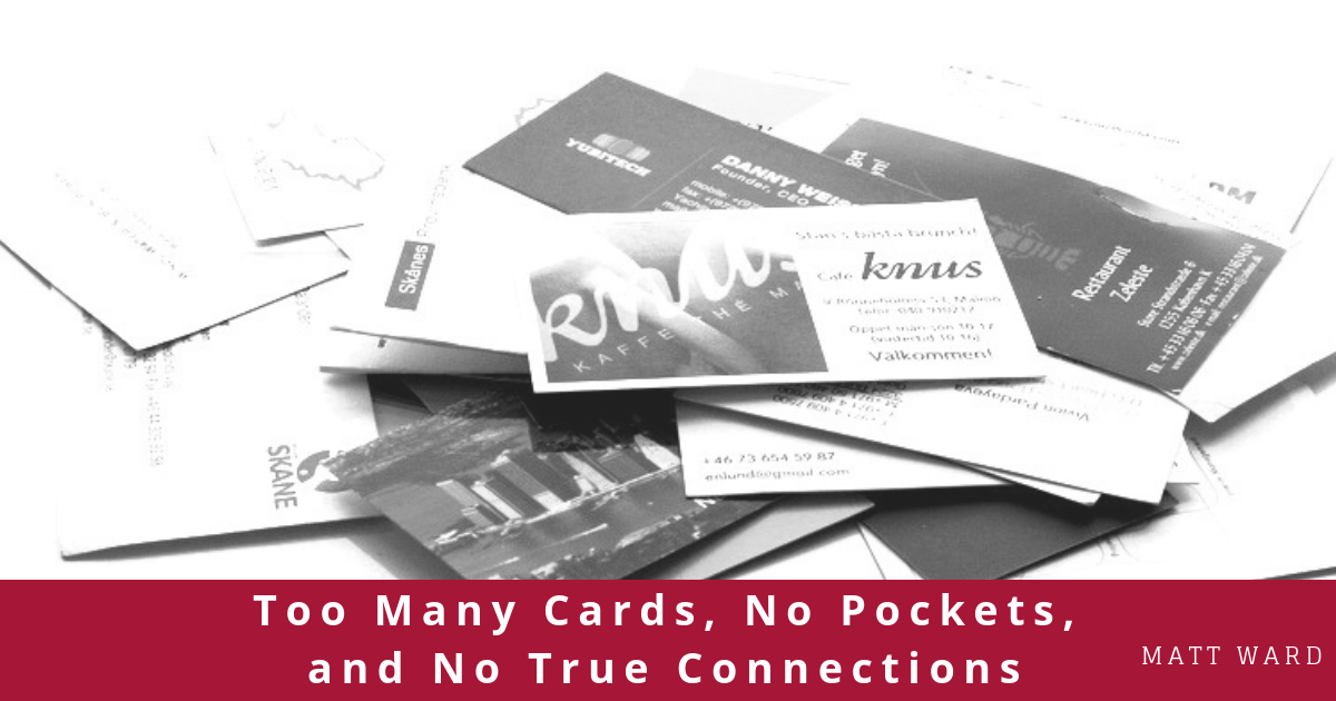 Too Many Cards, No Pockets, and No True Connections