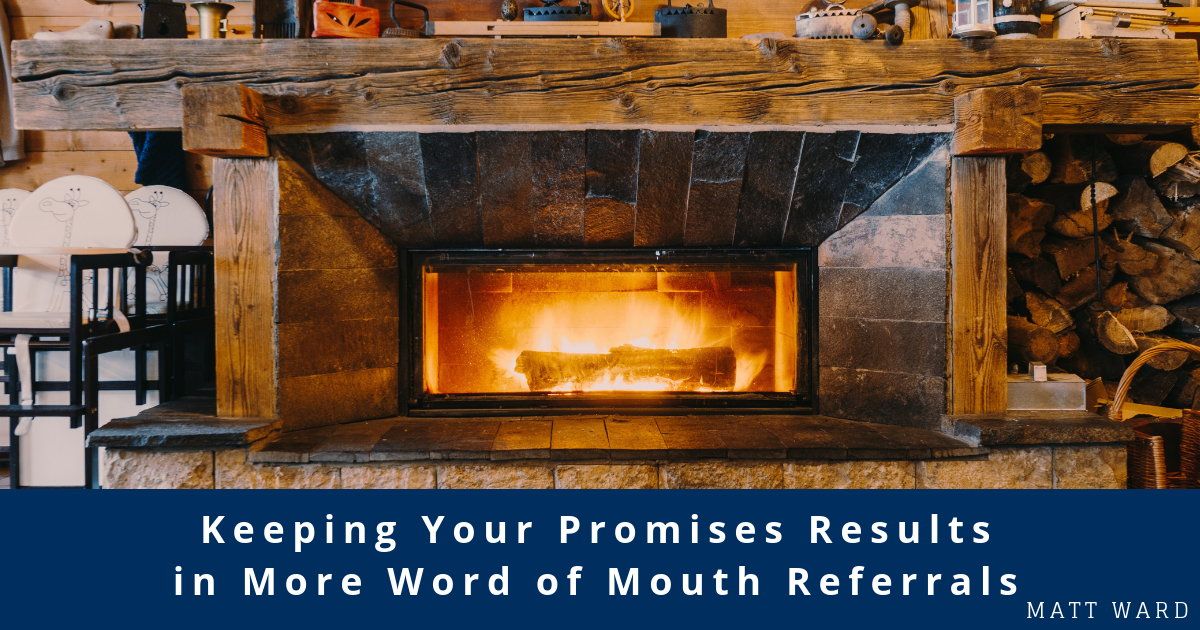 Keeping Your Promises Results in More Word of Mouth Referrals